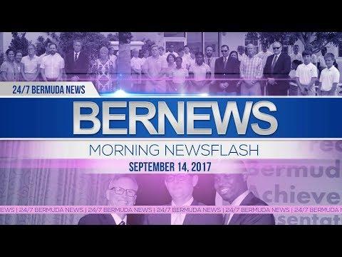 Bernews Morning Newsflash For Thursday, September 14, 2017