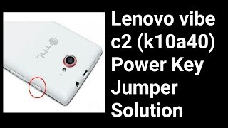 Lenovo Vibe C2 Power Button