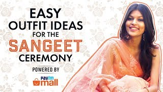 Easy Outfit Ideas For The Sangeet Ceremony | Pinkvilla | Fashion | Bollywood