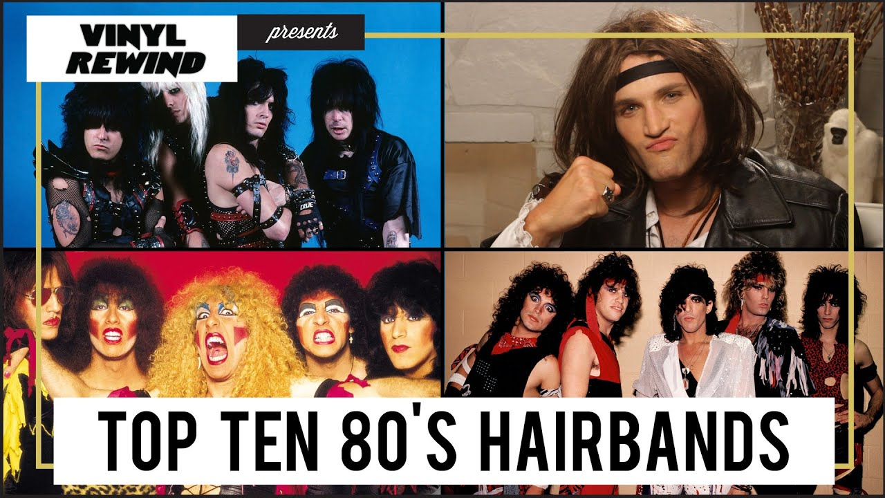 Top 10 Hair bands of the 80s | Vinyl Rewind