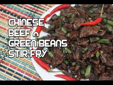 ★★ Chinese Beef & Green Beans Stir Fry Recipe