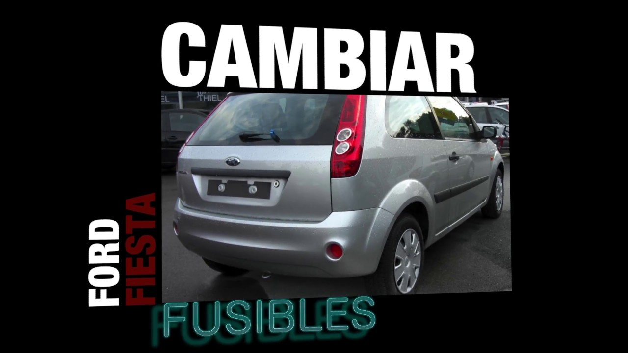 cambiar fusible ford fiesta youtube. Black Bedroom Furniture Sets. Home Design Ideas