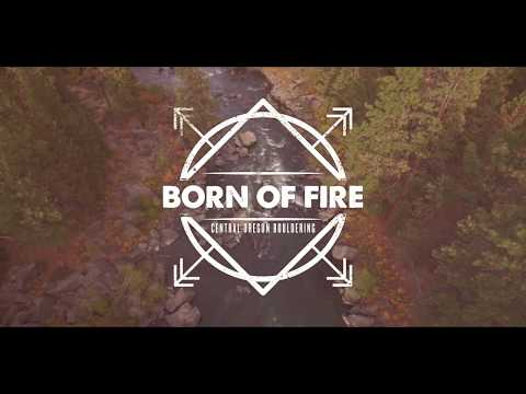 """Born of Fire"" -  Central Oregon Bouldering Video"