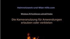 Den Zugriff auf die Kamera für Windows 10 Anwendungen erlauben oder verbieten