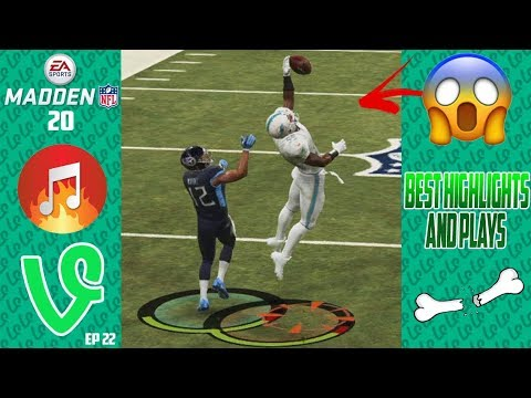Madden 20 Highlights And Best Plays Ep 22!! (Long Vid Alert) Madden Vines W Song Links