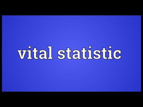 Vital statistic Meaning
