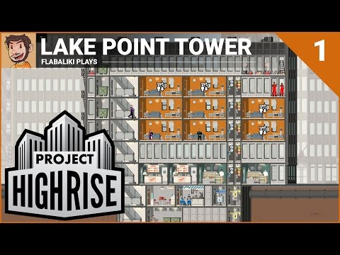 Project Highrise - Lake Point Tower - Part 1