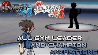 Repeat youtube video Pokemon Black 2/White 2 All Gym Leader and Champion Sprite Animations