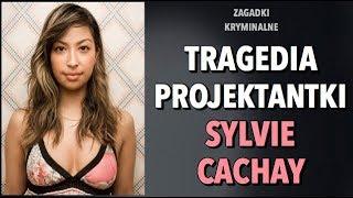 SPRAWA SYLVIE CACHAY | KAROLINA ANNA