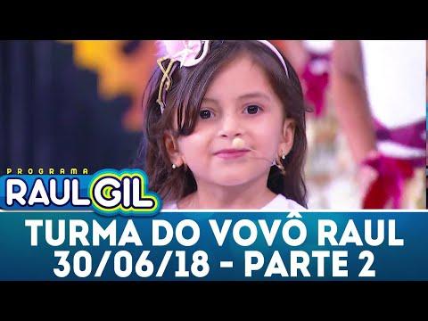 Turma do Vovô Raul - Parte 2 - 30/06/17 | Programa Raul Gil