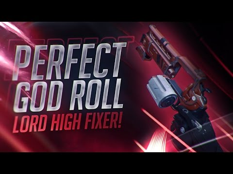 Destiny: PERFECT GOD ROLLED LORD HIGH FIXER!