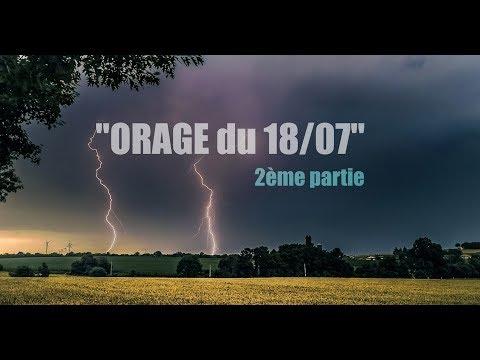 Orage violent du 18 juillet 2017 - Bretagne - 2ème partie