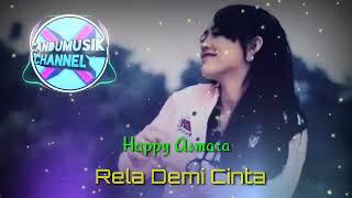 Download Lagu DJ SANTAI - HAPPY ASMARA || RELA DEMI CINTA mp3