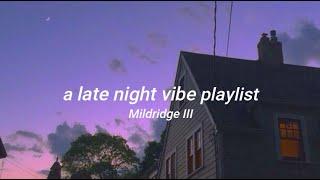 a late night vibe playlist