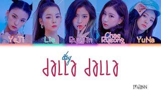 ITZY - DALLA DALLA (달라달라)  Sub. Español + Color Coded  (HAN/ROM/ESP)