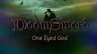 Doomsword / One Eyed God (Lyrics Video)