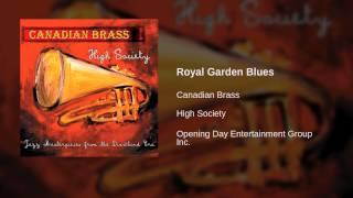 Canadian Brass - Royal Garden Blues