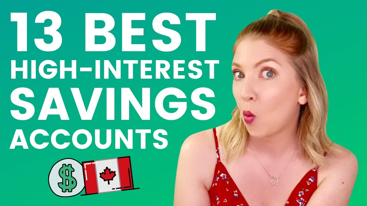 The Best High Interest Savings Accounts In Canada Youtube