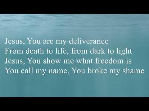 Deliverance by GATEWAY WORSCHIP Lyrics