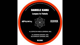 Artist: Daniele Kama Track: Loopus In Fabula (Original Mix) Label: ...