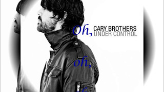 Cary Brothers - Can