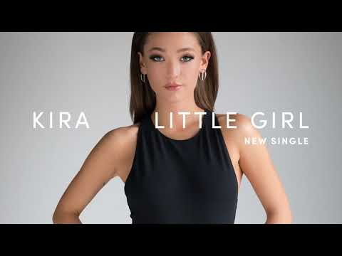 KIRA - Little Girl - Radio Version