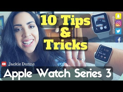 Apple Watch Series 3   Tips And Tricks 2017