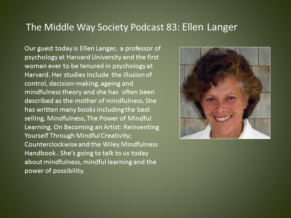 Ellen Langer on Mindful Learning and the Power of Possibility ...