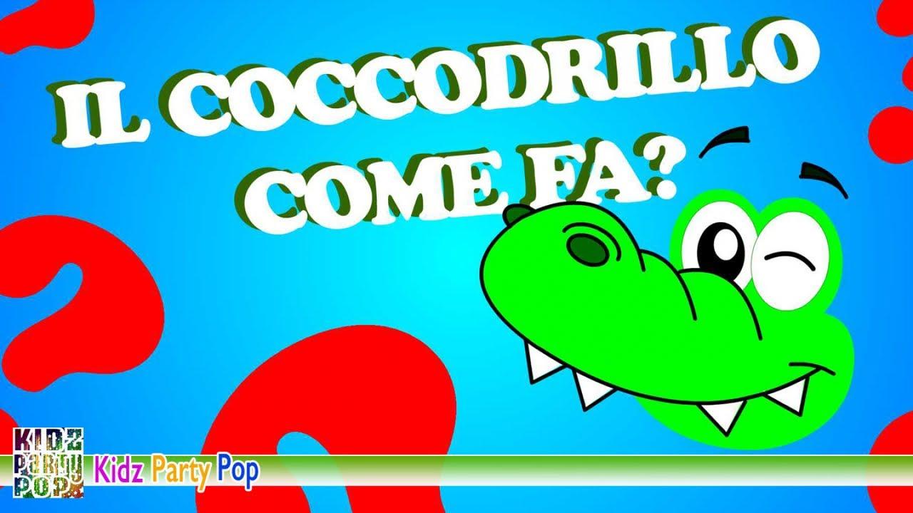 canzone il coccodrillo come fa da