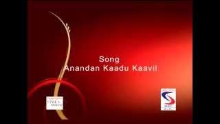 Anandan Kaadu Kaavil (Naga Raja Song) Song No 09
