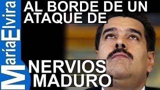 """Nicolás Maduro se encuentra """"al borde de un nuevo ataque de nervios"""""""