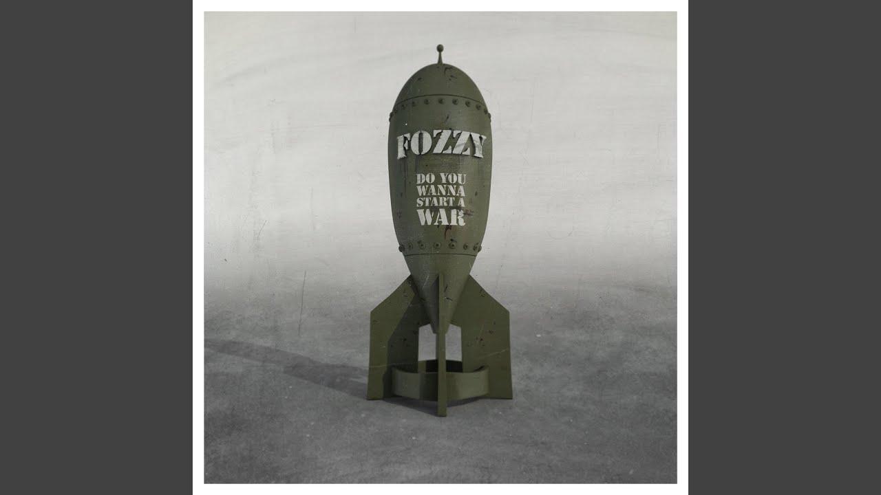 Do you wanna start a war | Fozzy LP | Large