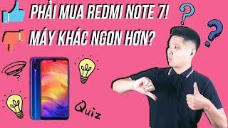 Thích và không thích: Redmi Note 7 sau 1 tuần sử dụng!