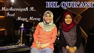 Bil Qur'ani Saamdi    Mashurriyah Ft Mega Merry