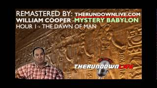 "William Cooper (Remastered) Mystery Babylon Series  Hour 1   ""The Dawn of Man"" Thumbnail"