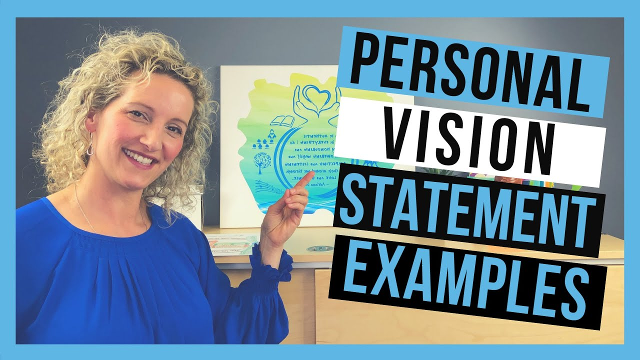 personal vision statement examples  you need to see these