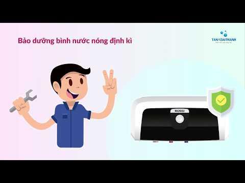 Hướng dẫn sử dụng Bình nước nóng an toàn và đúng cách