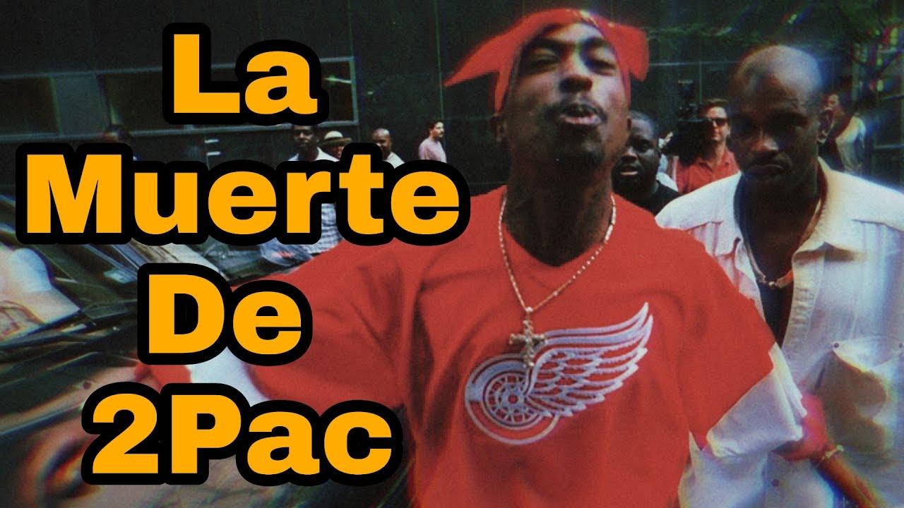 La Muerte De Tupac - Verdad Y Teorías