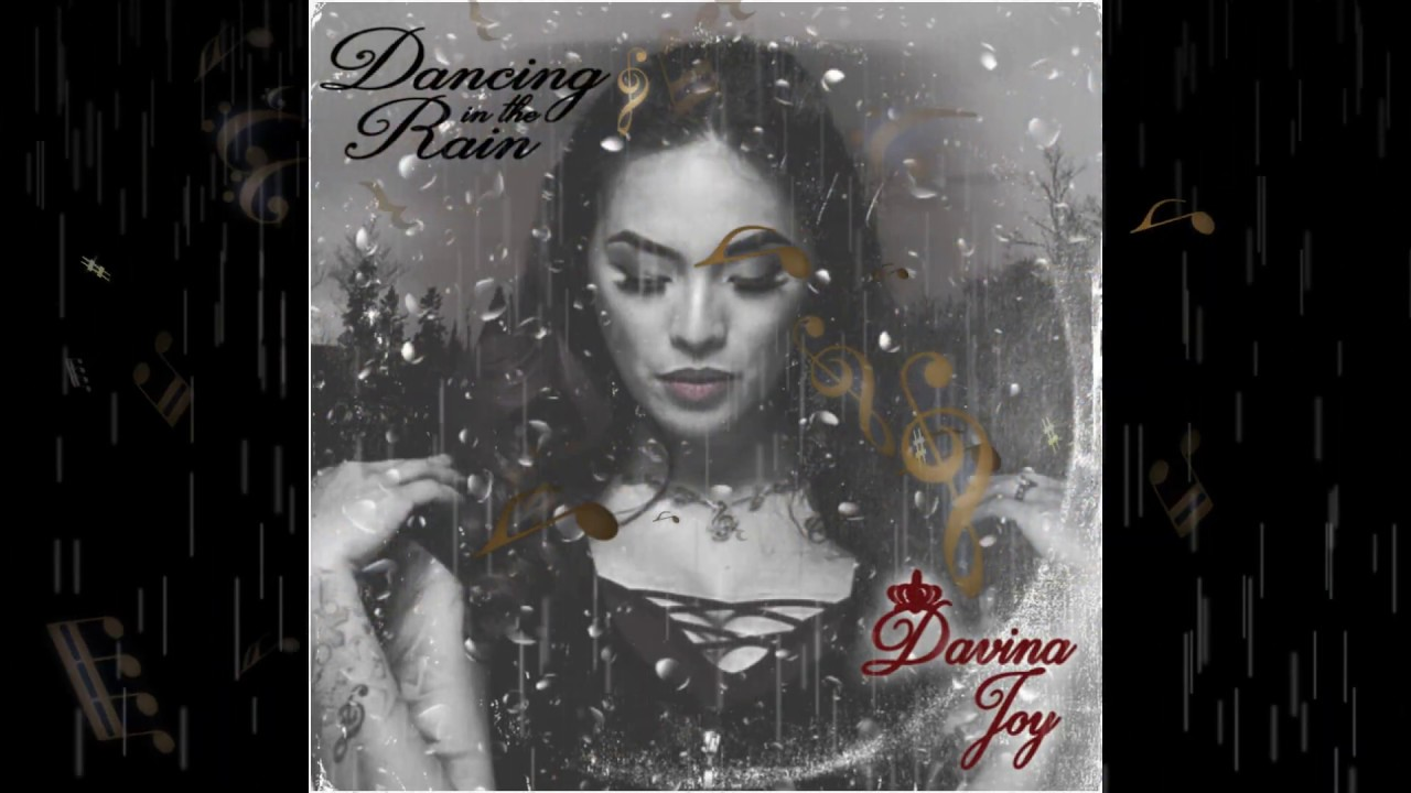 """Dancing In The Rain"" Davina Joy --LYRICS"