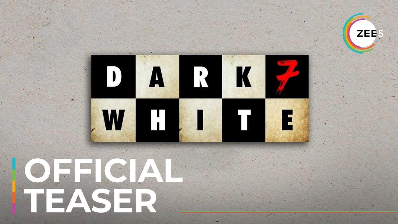 Dark 7 White   Official Teaser   A ZEE5 Original   Premieres November 24 On ZEE5