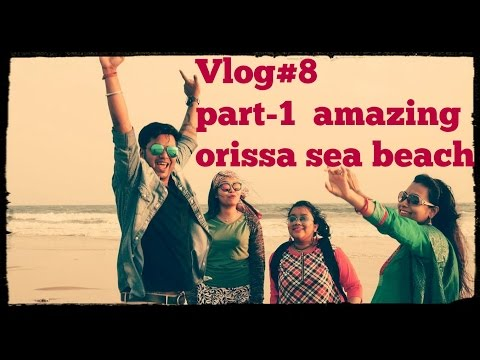 Vlog#8 part1/Amazing Orissa Sea beach & Market/Fun with family