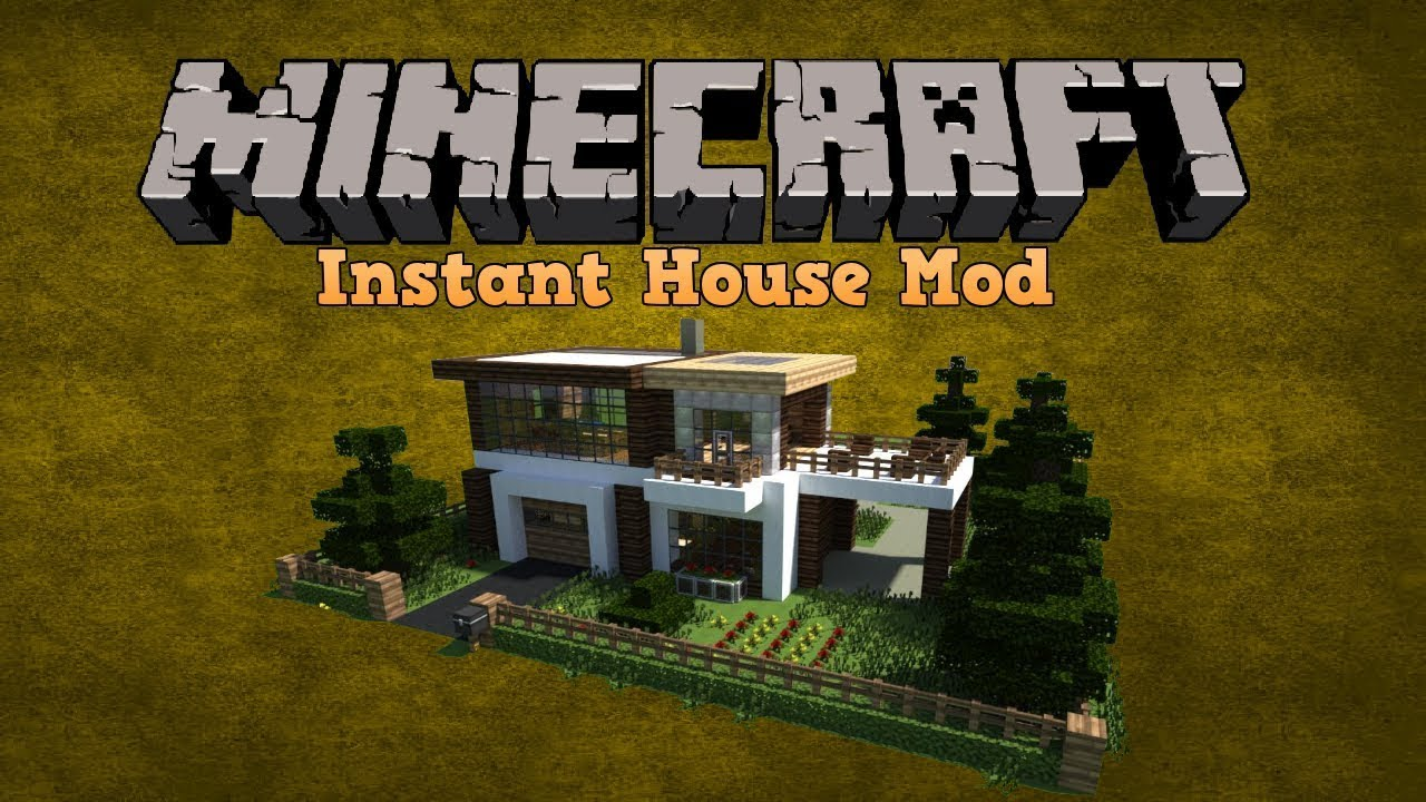 Minecraft INSTANT PRO HOUSE MOD / SPAWN HUGE ... - YouTube
