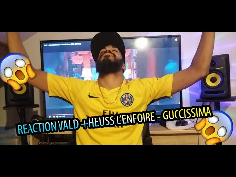 REACTION Vald + Heuss L'enfoiré – Guccissima (Clip Officiel)