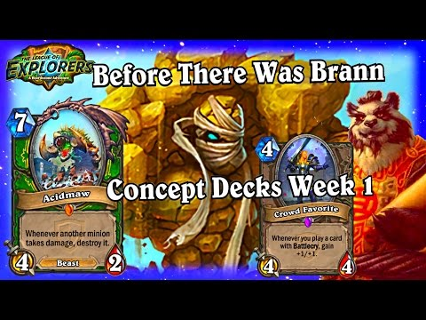 Pre Brann Footage ~ Week 1 Lost But Awesome Footage ~ Hearthstone LoE