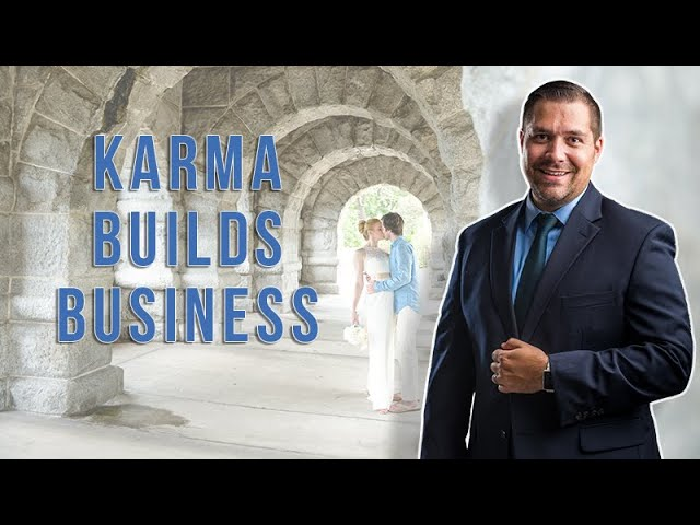 Does Karma Build Your Business? with Andre LaCour