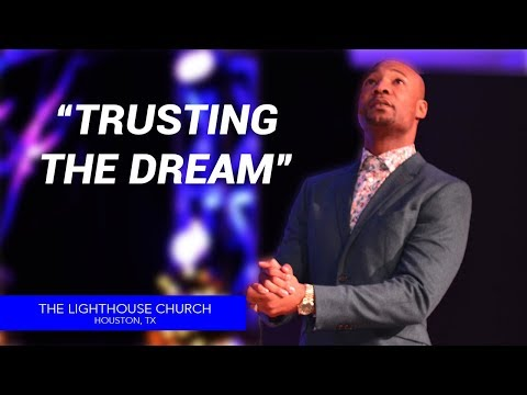 Trusting The Dream | Pastor Keion Henderson