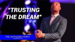 Trusting The Dream   Pastor Keion Henderson