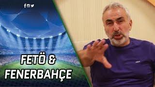 FETÖ & Fenerbahçe Adnan Aybaba Arka Bahçe