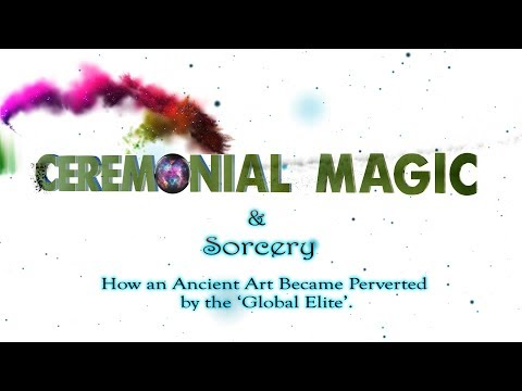 Ceremonial Magic & Sorcery: How an Ancient Art Became Perverted (With Music)