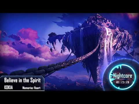 [Nightcore] Believe in the Spirit